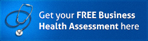 Get Your Free Business Health Assessment Here